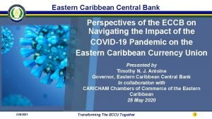 Eastern Caribbean Central Bank Perspectives of the ECCB