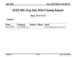 July 2016 doc IEEE 802 11 161017 r