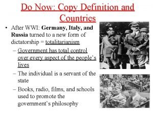 Do Now Copy Definition and Countries After WWI