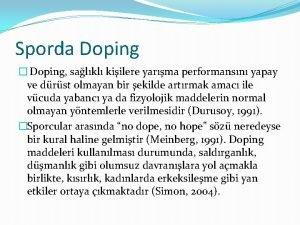 Sporda Doping Doping salkl kiilere yarma performansn yapay