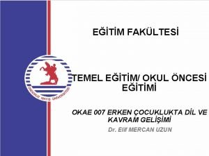 ETM FAKLTES TEMEL ETM OKUL NCES ETM OKAE