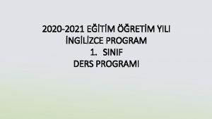 2020 2021 ETM RETM YILI NGLZCE PROGRAM 1