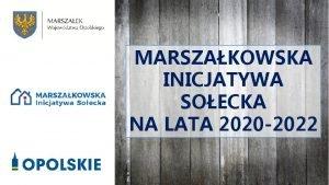 MARSZAKOWSKA INICJATYWA SOECKA NA LATA 2020 2022 CEL