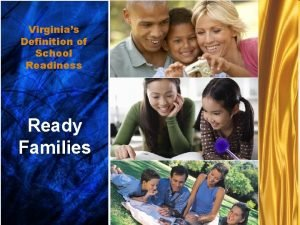 Virginiasfamilies Ready Definition of School Readiness Ready Families