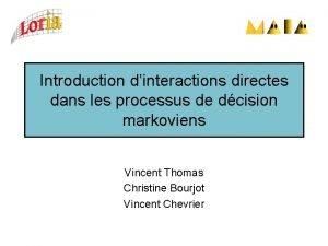Introduction dinteractions directes dans les processus de dcision