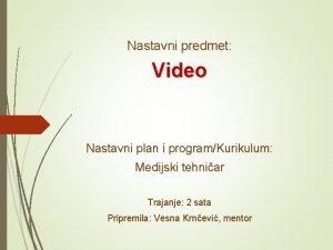 Nastavni predmet Video Nastavni plan i programKurikulum Medijski