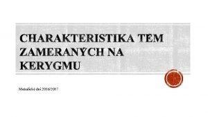 Metodick dni 20162017 Aby katechza bola inn VDK