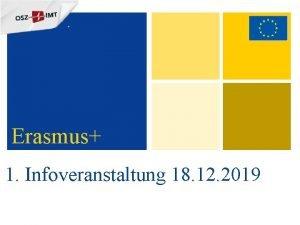 Erasmus 1 Infoveranstaltung 18 12 2019 Tagesordnung 1