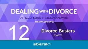 12 MIKE MAZZALONGO Divorce Busters Part 2 Review