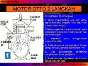 MOTOR BAKAR MOTOR OTTO 2 LANGKAH Ciriciri Motor