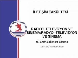 LETM FAKLTES RADYO TELEVZYON VE SNEMARADYO TELEVZYON VE