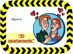 MiguelA El apartamento Una pareja en su primera