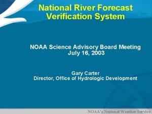 National River Forecast Verification System NOAA Science Advisory