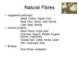 Natural Fibres Vegetable cellulose Seed Cotton Kapok Coir