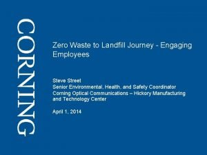 Zero Waste to Landfill Journey Engaging Employees Steve
