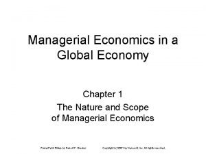 Managerial Economics in a Global Economy Chapter 1