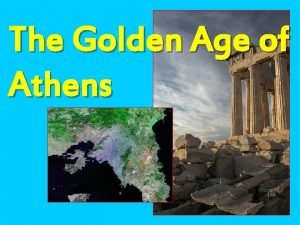 The Golden Age of Athens Setting the Stage