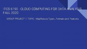 ITCS 6190 CLOUD COMPUTING FOR DATA ANALYSIS FALL