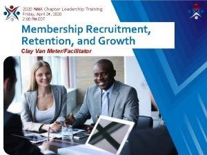 2020 NMA Chapter Leadership Training Friday April 24