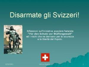 Disarmate gli Svizzeri Riflessioni sulliniziativa popolare federale Fr