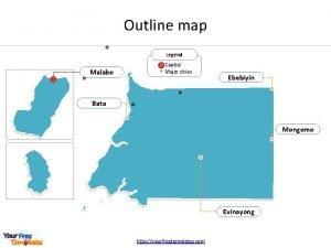 Outline map Legend Malabo Capital Major cities Ebebiyn