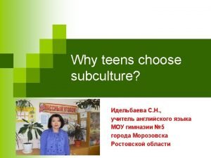 Young Generation Subcultures How can you define a
