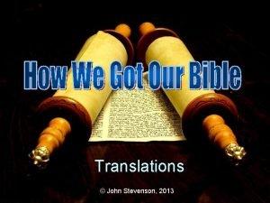 Translations John Stevenson 2013 Indeed He will speak