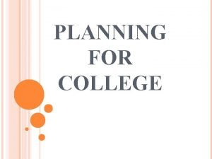 PLANNING FOR COLLEGE DEFINITIONS Transition Planning Transition planning