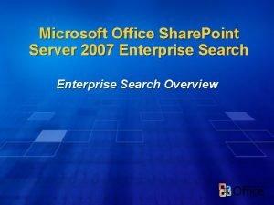 Microsoft Office Share Point Server 2007 Enterprise Search