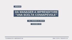 WEBINAR DA MANAGER A IMPRENDITORE UNA SCELTA CONSAPEVOLE