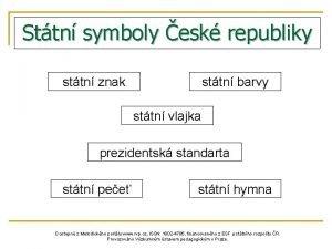 Sttn symboly esk republiky sttn znak sttn barvy