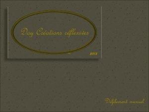 Day Crations rflexives 2013 Dfilement manuel En 1901