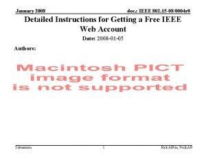 January 2008 doc IEEE 802 15 080004 r