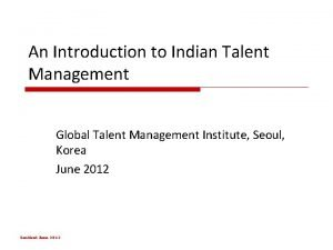 An Introduction to Indian Talent Management Global Talent