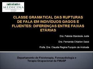 CLASSE GRAMATICAL DAS RUPTURAS DE FALA EM INDIVDUOS