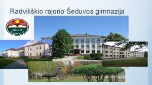 Radvilikio rajono eduvos gimnazija Neslpk jausm rasi pagalb