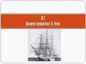 13 2 European Immigration To Texas Germans Settle