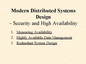 Modern Distributed Systems Design Security and High Availability