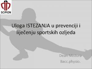Uloga ISTEZANJA u prevenciji i lijeenju sportskih ozljeda