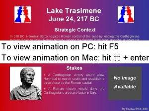 Lake Trasimene June 24 217 BC Strategic Context