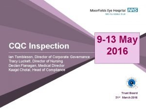 CQC Inspection Ian Tombleson Director of Corporate Governance