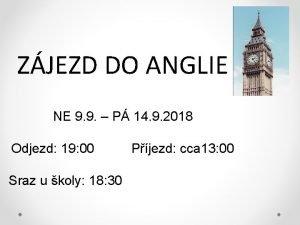 ZJEZD DO ANGLIE NE 9 9 P 14
