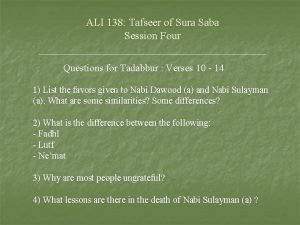 ALI 138 Tafseer of Sura Saba Session Four