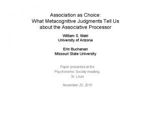 Association as Choice What Metacognitive Judgments Tell Us