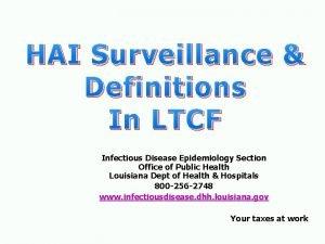 HAI Surveillance Definitions In LTCF Infectious Disease Epidemiology