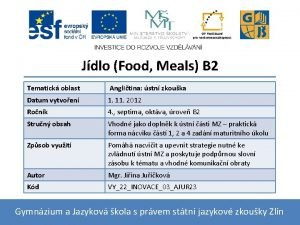 Jdlo Food Meals B 2 Tematick oblast Anglitina