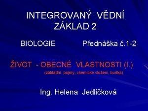 INTEGROVAN VDN ZKLAD 2 BIOLOGIE Pednka 1 2
