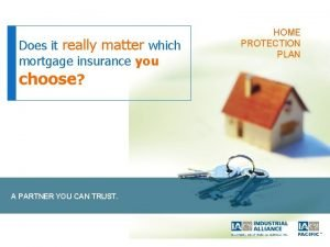 Does it really matter which mortgage insurance you