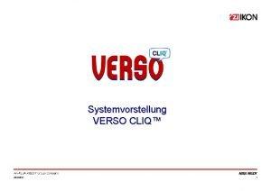 Systemvorstellung VERSO CLIQ 2222021 1 Systemvorstellung VERSO CLIQ
