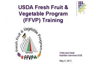 USDA Fresh Fruit Vegetable Program FFVP Training Child